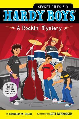 A Rockin' Mystery By Dixon, Franklin W./ Burroughs, Scott (ILT)