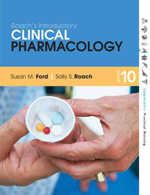 Roach's Introductory Clinical Pharmacology By Ford, Susan M./ Roach, Sally S.